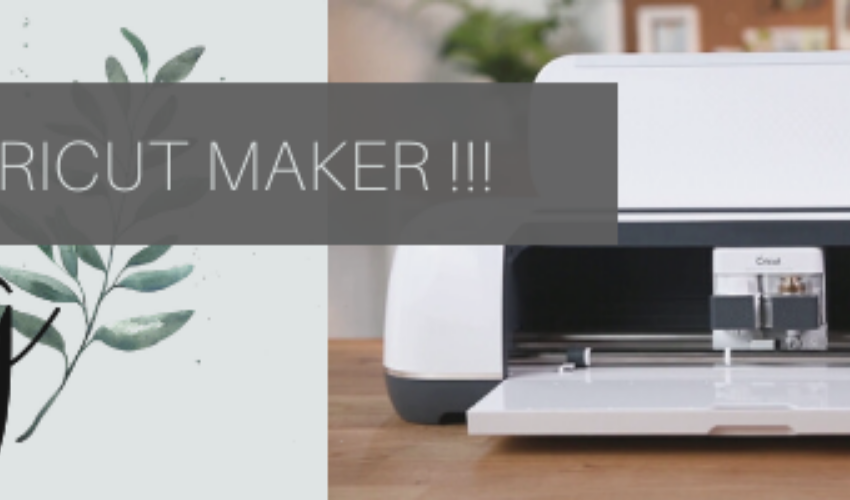 WIN A CRICUT MAKER!